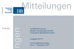 DIBT-Mitteilung zur Veröffentlichung der Muster-Verwaltungsvorschrift Technische Baubestimmungen<br />