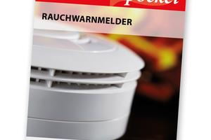 """<div class=""""bildtext"""">Das Brandschutz pocket ist ein praktisches Nachschlagewerk rund um das Thema """"Rauchwarnmelder"""".</div>"""